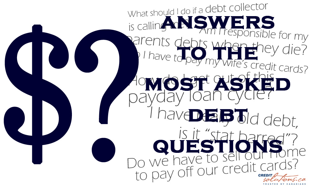 Answers To The Most Asked Debt Questions - Find Out What Everyone Wants To Know!